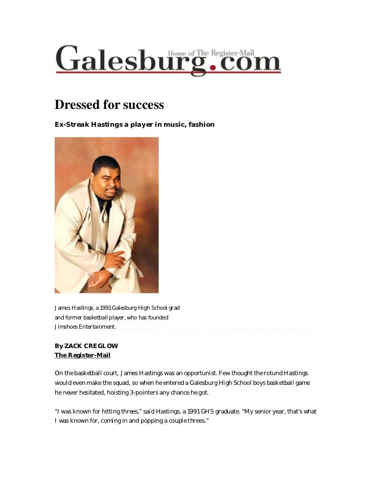 Dressed for successEx-Streak Hastings a player in music, fashionJames Hastings, a 1991 Galesburg High School gradand forme...