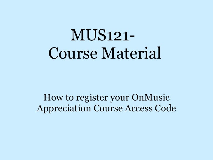 Register materials MUS121