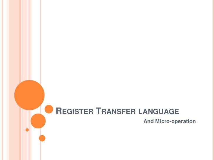 Register Transfer language<br />And Micro-operation<br />