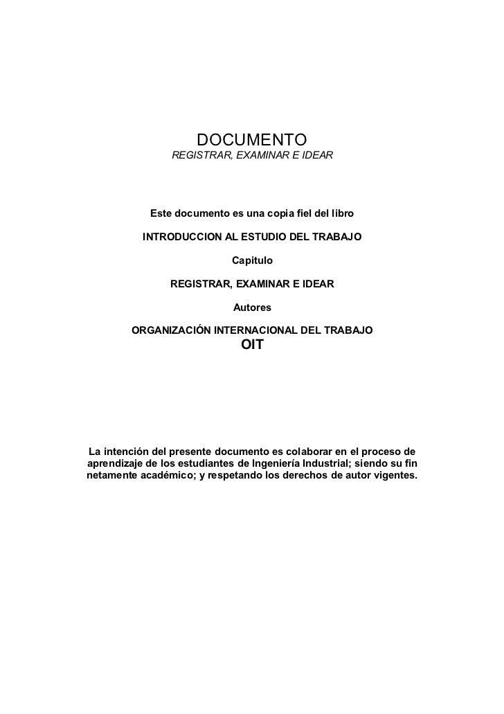 DOCUMENTO                 REGISTRAR, EXAMINAR E IDEAR             Este documento es una copia fiel del libro           INT...