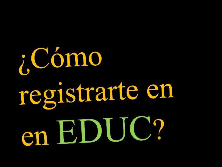 ¿Cómo registrarte en enEDUC?<br />