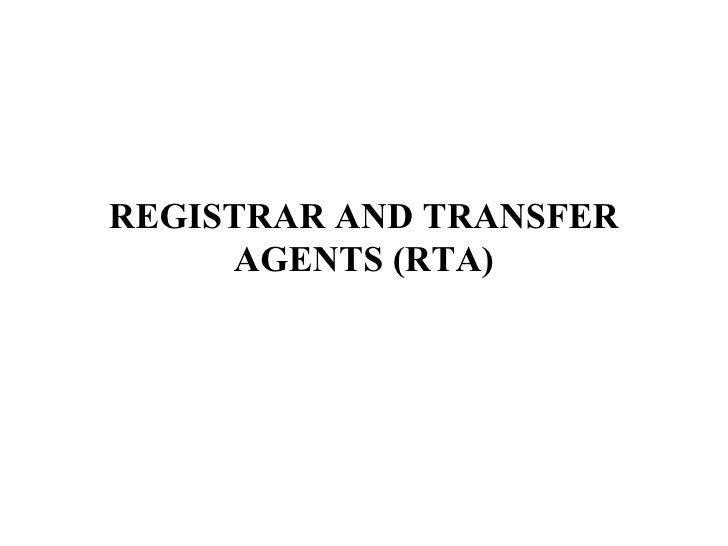 REGISTRAR AND TRANSFER AGENTS (RTA)