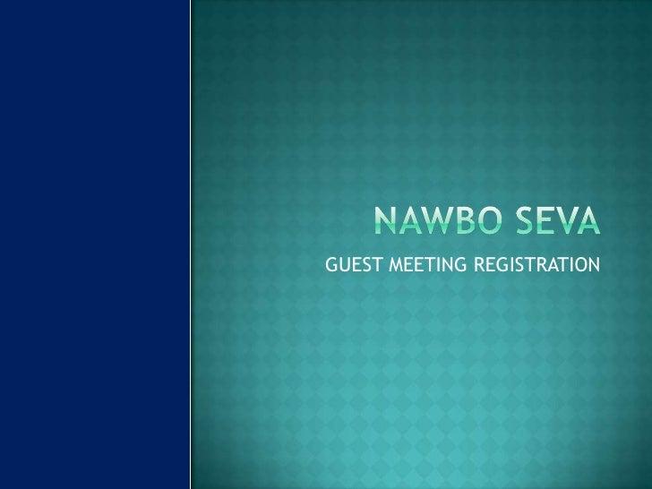 NAWBO SEVA<br />GUEST MEETING REGISTRATION<br />