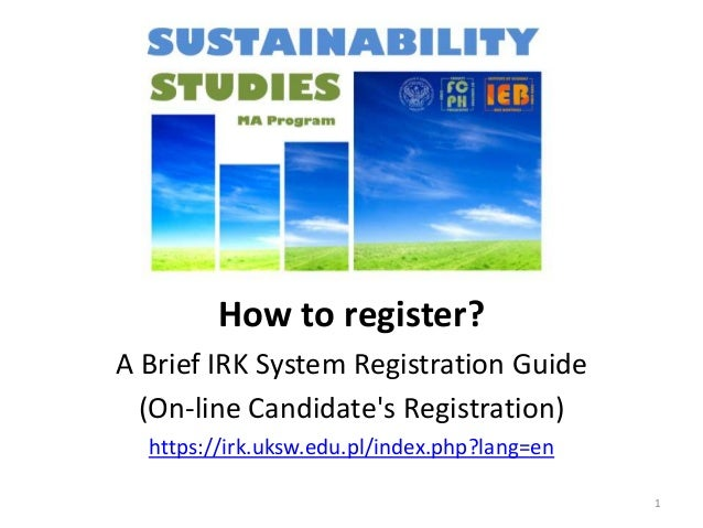 How to register? A Brief IRK System Registration Guide (On-line Candidate's Registration) https://irk.uksw.edu.pl/index.ph...