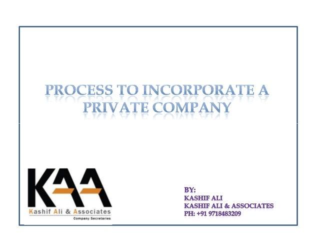 •Obtaining DIN( Director's Identification Number (DIN) •Obtaining Digital Signature Certificate(DSC) PRE-INCORPORATIONPRE-...