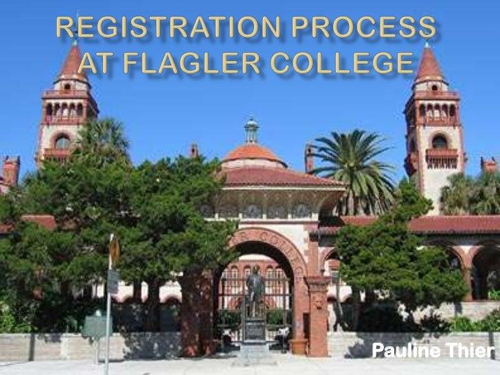 Registration Process at Flagler College<br />Pauline Thier<br />
