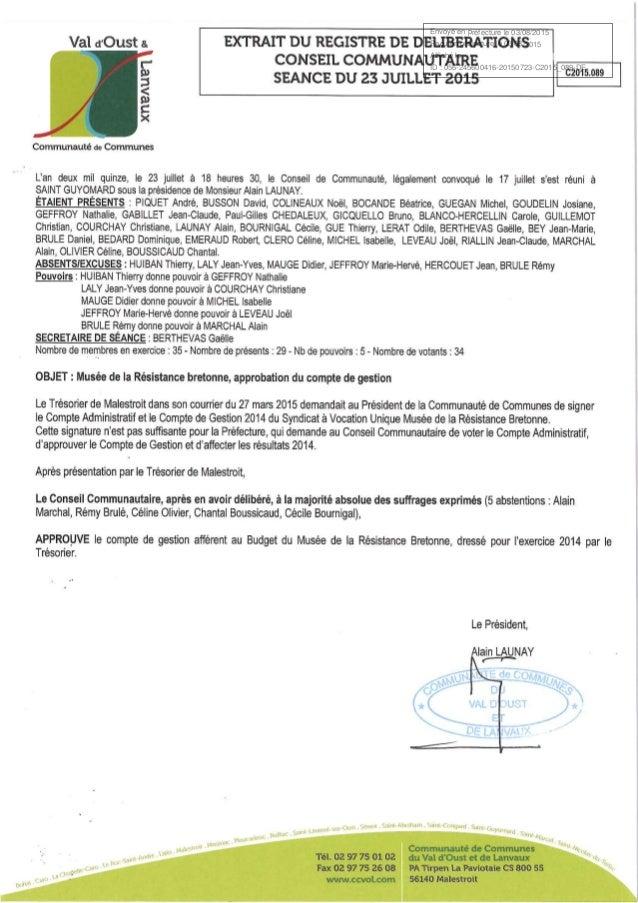 Envoyé en préfecture le 03/08/2015 Reçu en préfecture le 03/08/2015 Affiché le ID : 056-245600416-20150723-C2015_089-DE