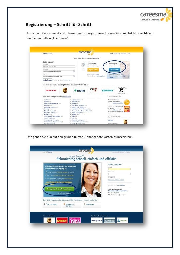 Registrierung – Schritt für Schritt Um sich auf Careesma.at als Unternehmen zu registrieren, klicken Sie zunächst bitte re...