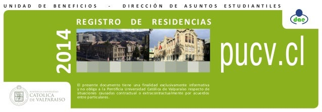 DE  BE N E F I CI OS  -  REGISTRO  DIRECCIÓN  DE  DE  ASUN TO S  RESIDENCIAS  2014  UNI DA D  El presente documento tiene ...
