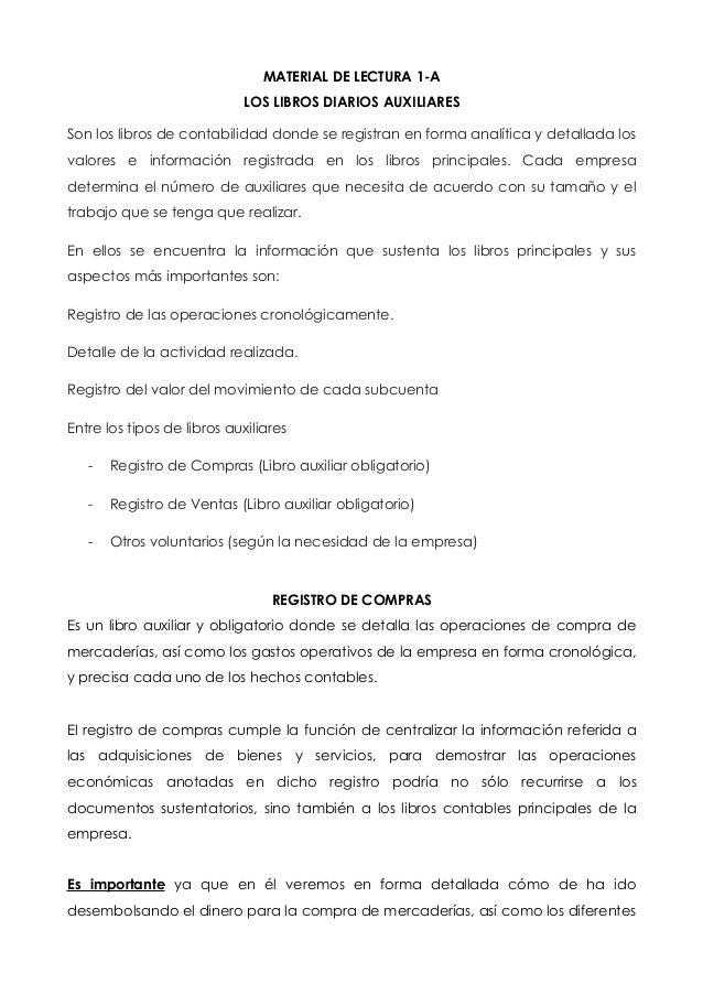 MATERIAL DE LECTURA 1-A LOS LIBROS DIARIOS AUXILIARES Son los libros de contabilidad donde se registran en forma analítica...
