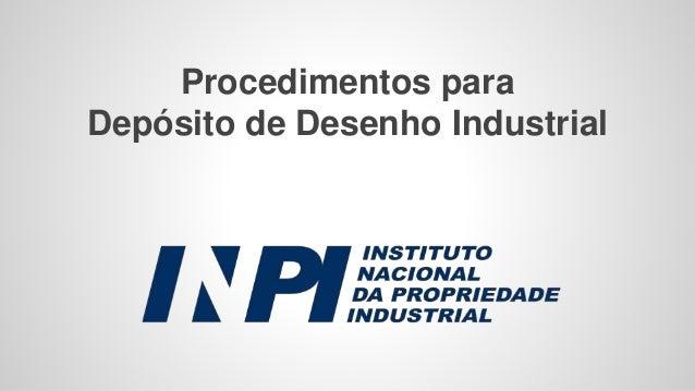 Procedimentos para Depósito de Desenho Industrial