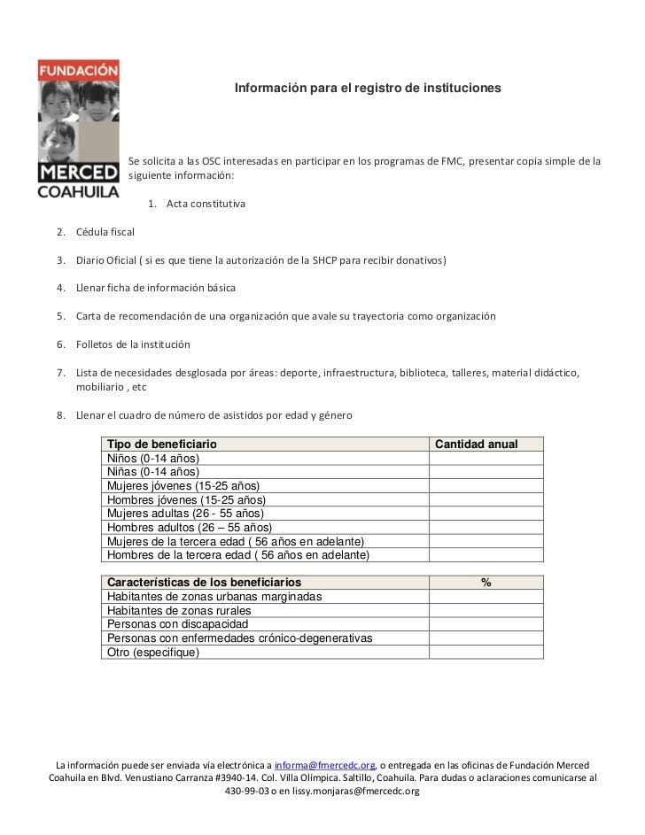 Información para el registro de instituciones                  Se solicita a las OSC interesadas en participar en los prog...