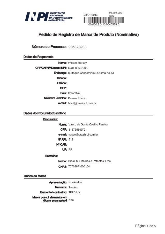 Pedido de Registro de Marca de Produto (Nominativa)00.000.2.3.13.0045528.618:1328/01/2013850130016341Dados do RequerenteNú...