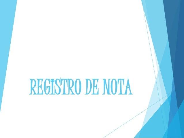 REGISTRO DE NOTA