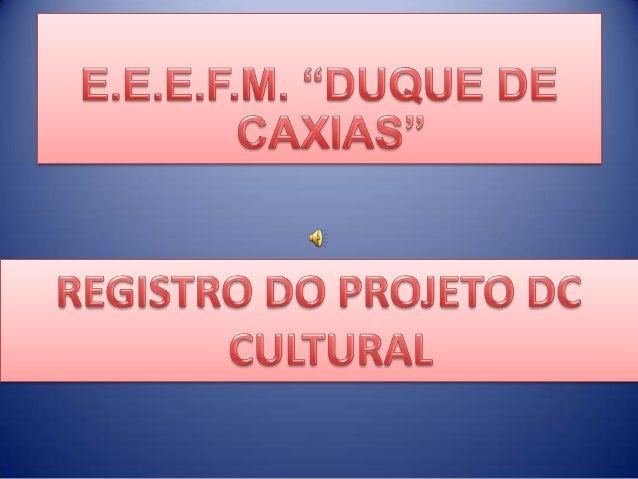 Registro do projeto dc cultural