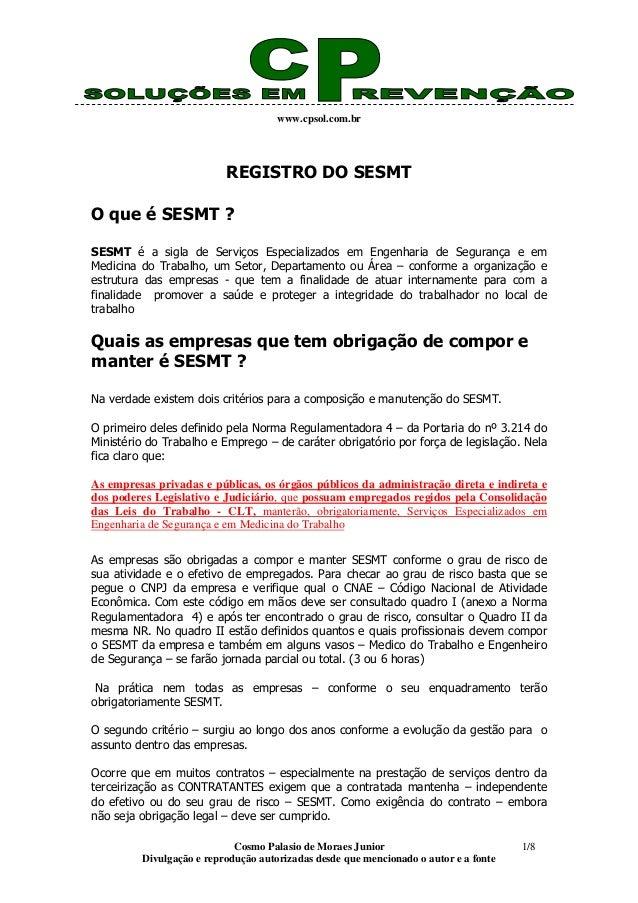 www.cpsol.com.br Cosmo Palasio de Moraes Junior Divulgação e reprodução autorizadas desde que mencionado o autor e a fonte...