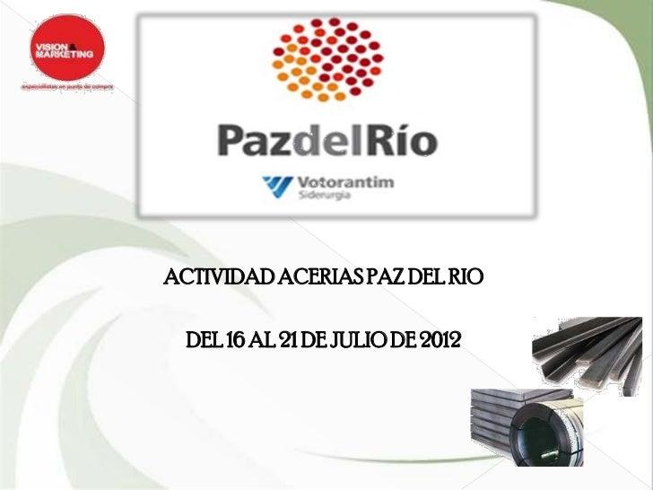 ACTIVIDAD ACERIAS PAZ DEL RIO  DEL 16 AL 21 DE JULIO DE 2012