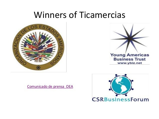 Winners of Ticamercias Comunicado de prensa OEA