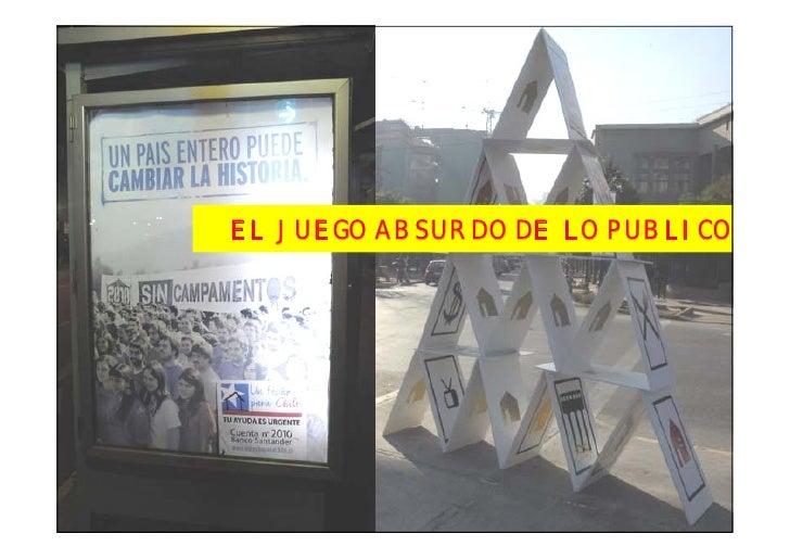 EL JUEGO ABSURDO DE LO PUBLICO