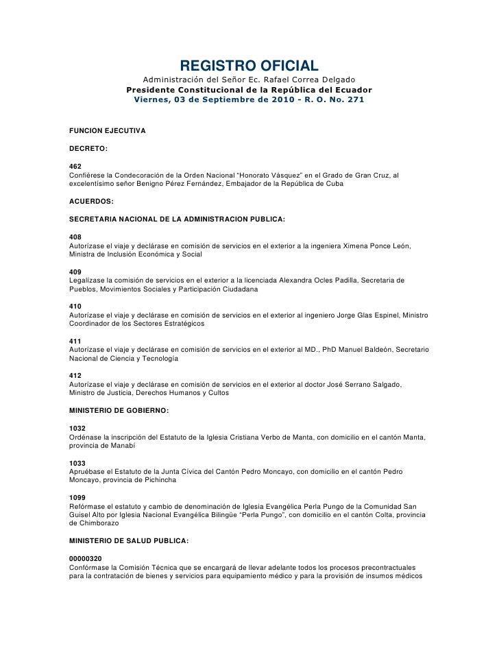 REGISTRO OFICIAL<br />Administración del Señor Ec. Rafael Correa Delgado<br />Presidente Constitucional de la República de...