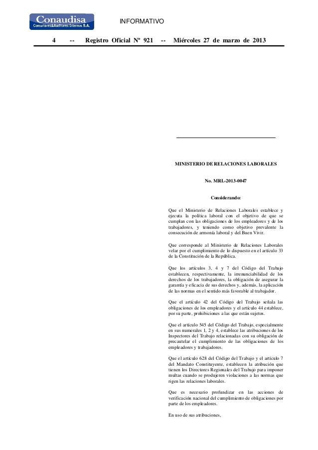 4 -- Registro Oficial Nº 921 -- Miércoles 27 de marzo de 2013MINISTERIO DE RELACIONES LABORALESNo. MRL-2013-0047Consideran...