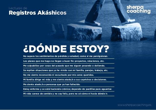 www.sherpacoaching.es sherpa coaching Lecturas de Registros Akáshicos sherpa coaching ¿DÓNDE ESTOY?No supero los sentimien...