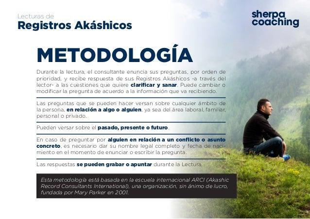 www.sherpacoaching.es sherpa coaching Lecturas de Registros Akáshicos Durante la lectura, el consultante enuncia sus pregu...