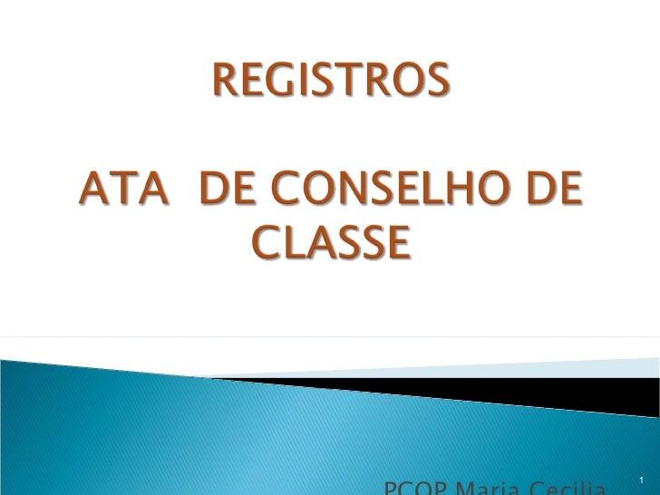 PCOP Maria Cecilia PCOP  Rosa Maria
