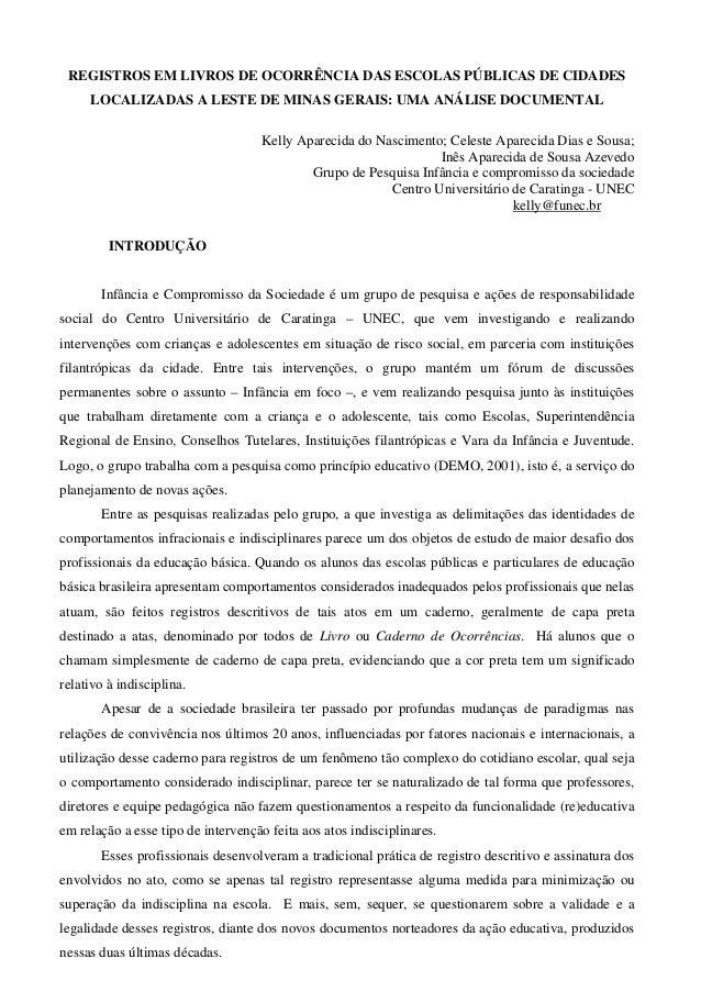 REGISTROS EM LIVROS DE OCORRÊNCIA DAS ESCOLAS PÚBLICAS DE CIDADES LOCALIZADAS A LESTE DE MINAS GERAIS: UMA ANÁLISE DOCUMEN...