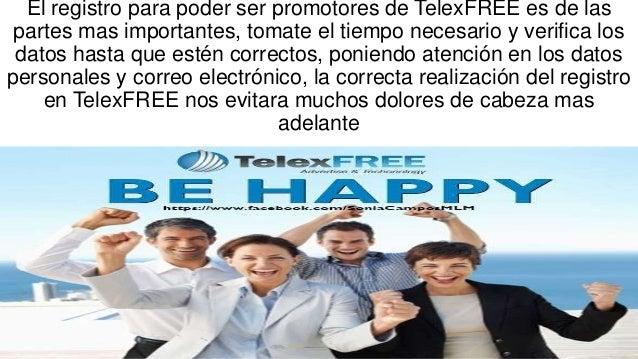 El registro para poder ser promotores de TelexFREE es de las partes mas importantes, tomate el tiempo necesario y verifica...