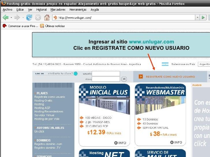 Ingresar al sitio  www.unlugar.com Clic en REGISTRATE COMO NUEVO USUARIO