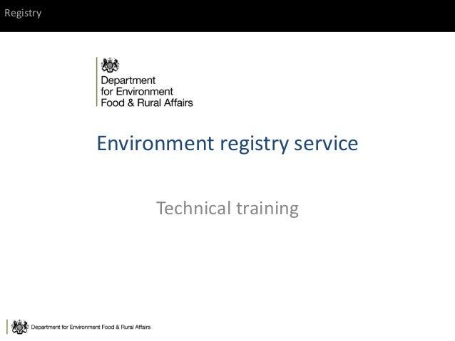 Registry Environment registry service Technical training