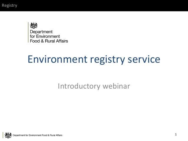 Registry Environment registry service Introductory webinar 1