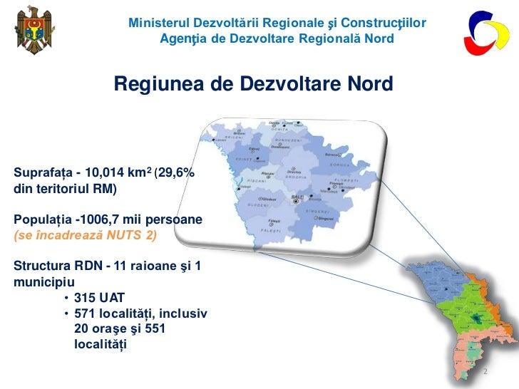 Regiunea de Dezvoltare Nord Slide 2