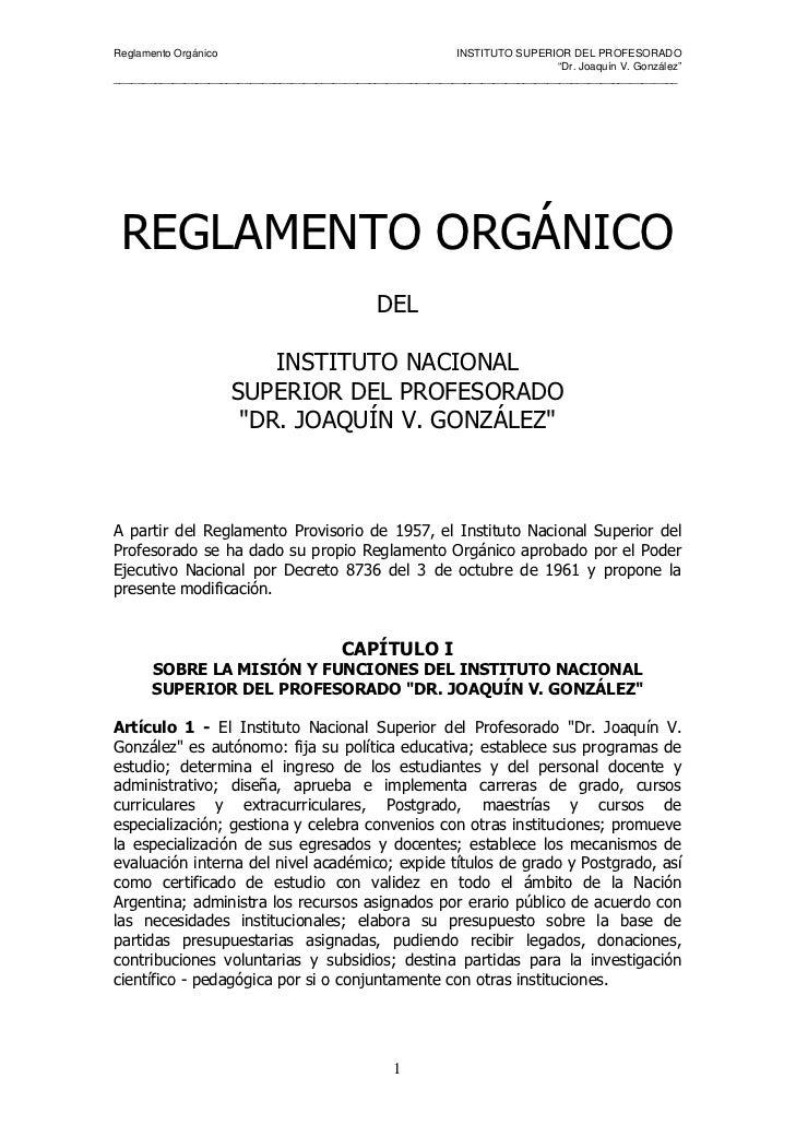 Reglamento Orgánico                                       INSTITUTO SUPERIOR DEL PROFESORADO                              ...