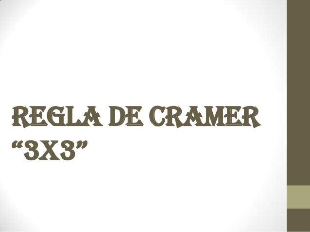"Regla de Cramer""3x3"""