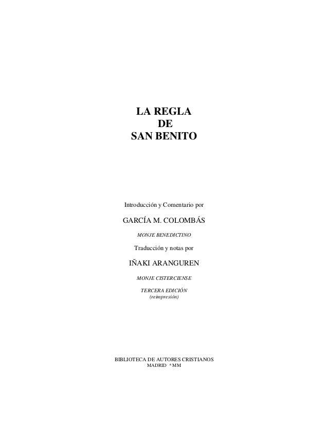 LA REGLA DE SAN BENITO Introducción y Comentario por GARCÍA M. COLOMBÁS MONJE BENEDICTINO Traducción y notas por IÑAKI ARA...
