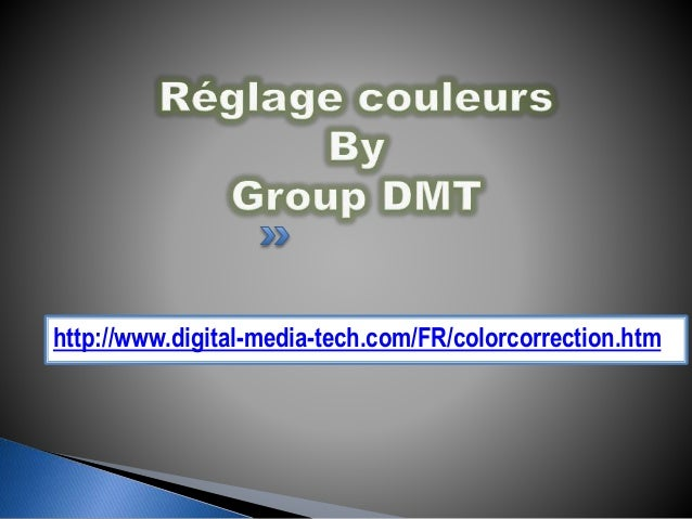 http://www.digital-media-tech.com/FR/colorcorrection.htm