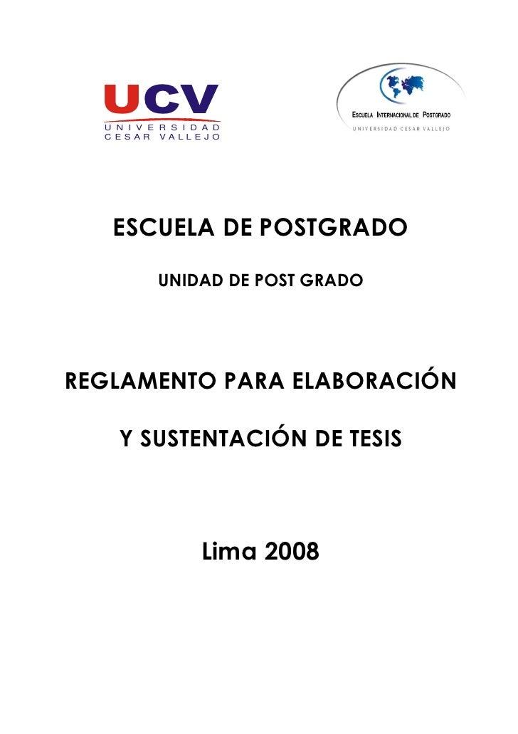 UCV   U N I V E R S I D A D   C ESAR VALLEJ O        ESCUELA DE POSTGRADO             UNIDAD DE POST GRADO     REGLAMENTO ...