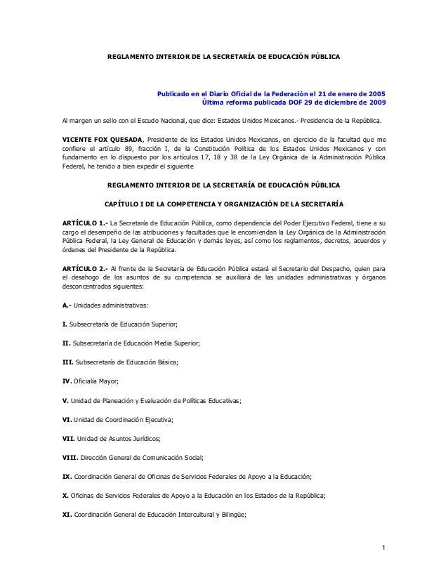 REGLAMENTO INTERIOR DE LA SECRETARÍA DE EDUCACIÓN PÚBLICA  Publicado en el Diario Oficial de la Federación el 21 de enero ...