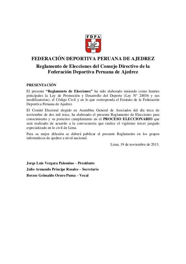FEDERACIÓN DEPORTIVA PERUANA DE AJEDREZ Reglamento de Elecciones del Consejo Directivo de la Federación Deportiva Peruana ...