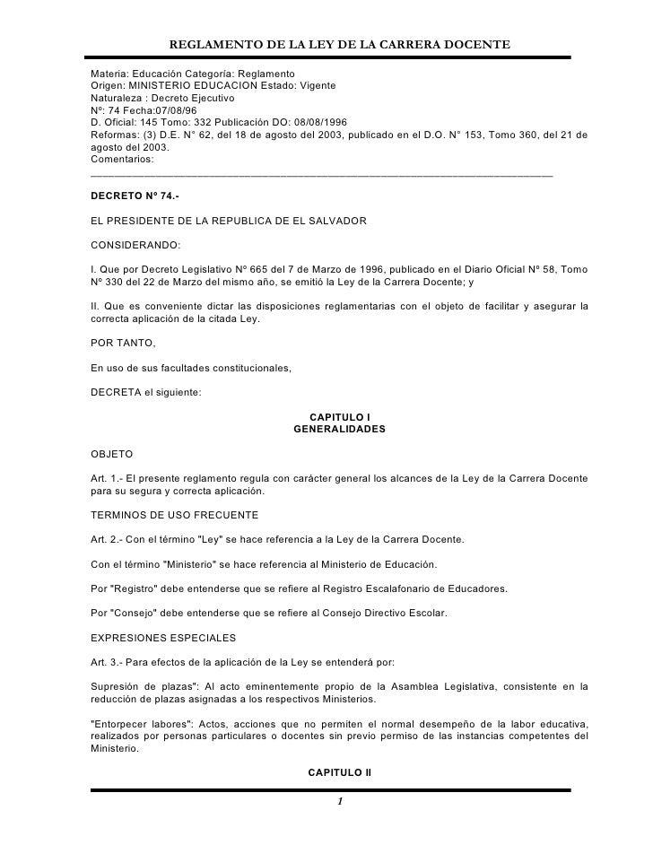 REGLAMENTO DE LA LEY DE LA CARRERA DOCENTE  Materia: Educación Categoría: Reglamento Origen: MINISTERIO EDUCACION Estado: ...