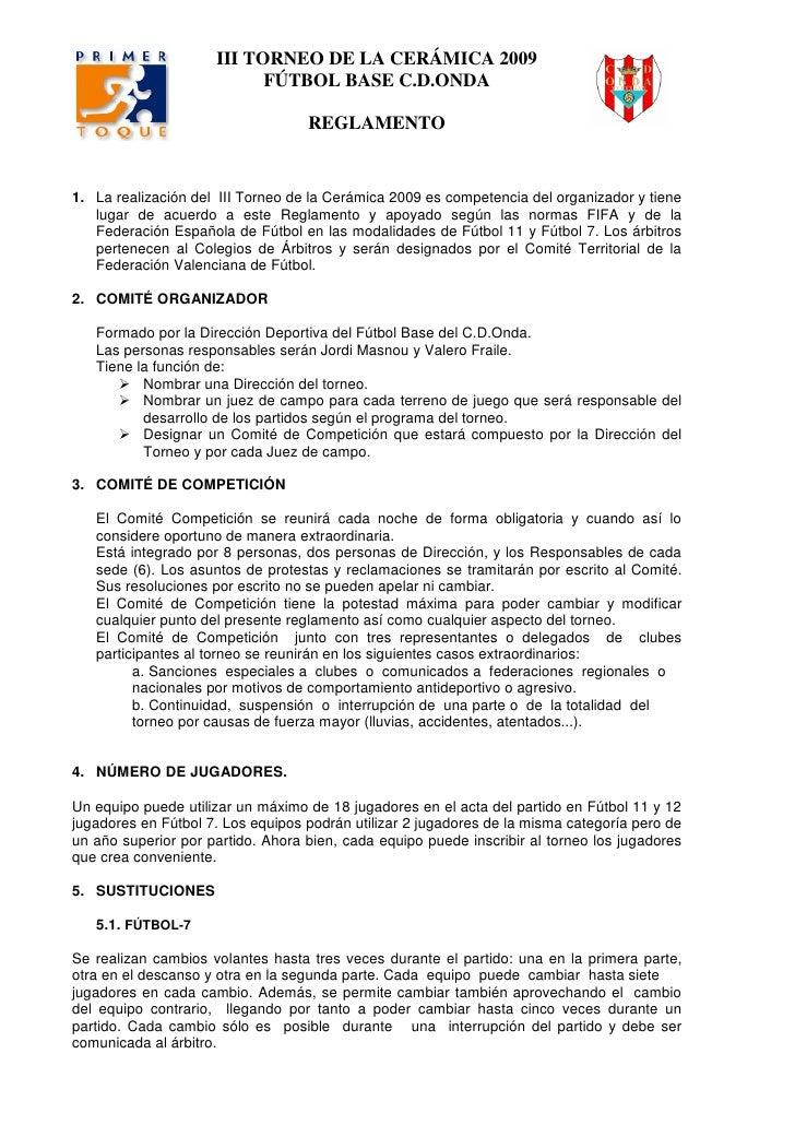 III TORNEO DE LA CERÁMICA 2009                            FÚTBOL BASE C.D.ONDA                                     REGLAME...