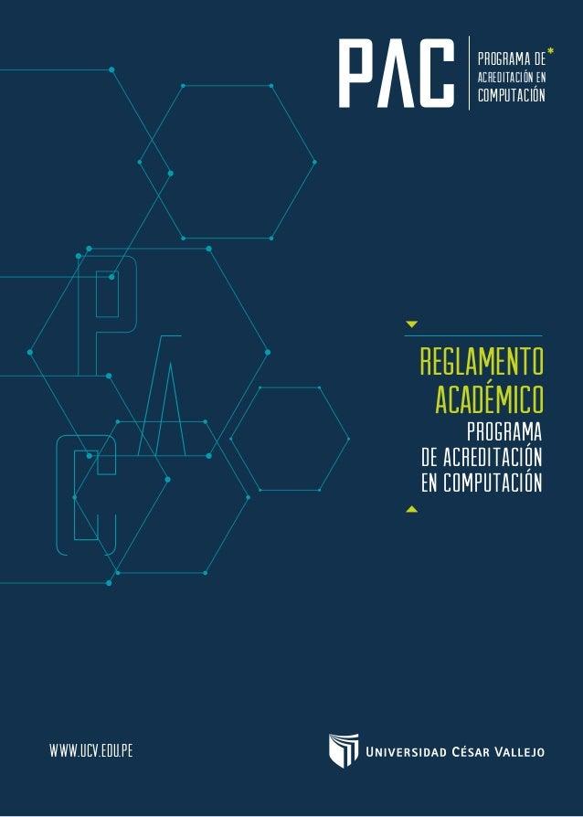 www.ucv.edu.pe REGLAMENTO ACADÉMICO programa de acreditación en computación PROGRAMA DE ACREDITACIÓN EN COMPUTACIÓN