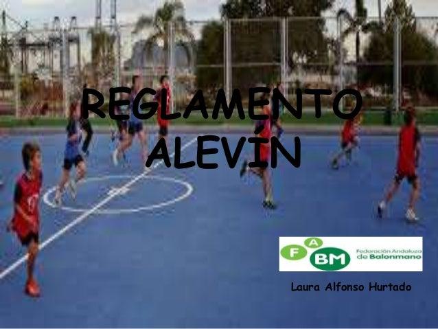 REGLAMENTO ALEVÍN Laura Alfonso Hurtado