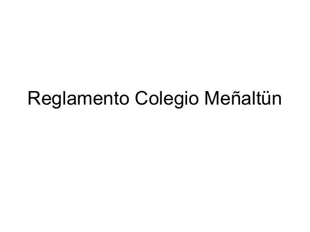Reglamento Colegio Meñaltün