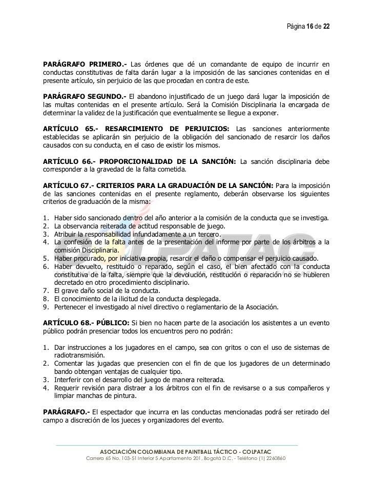 Página 16 de 22PARÁGRAFO PRIMERO.- Las órdenes que dé un comandante de equipo de incurrir enconductas constitutivas de fal...