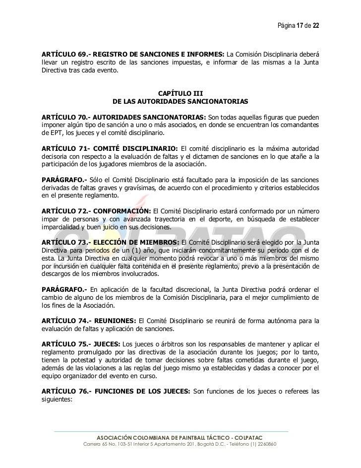 Página 17 de 22ARTÍCULO 69.- REGISTRO DE SANCIONES E INFORMES: La Comisión Disciplinaria deberállevar un registro escrito ...