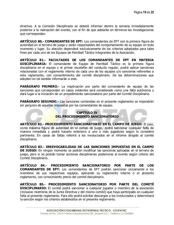 Página 19 de 22directiva. A la Comisión Disciplinaria se deberá informar dentro la semana inmediatamenteposterior a la rea...
