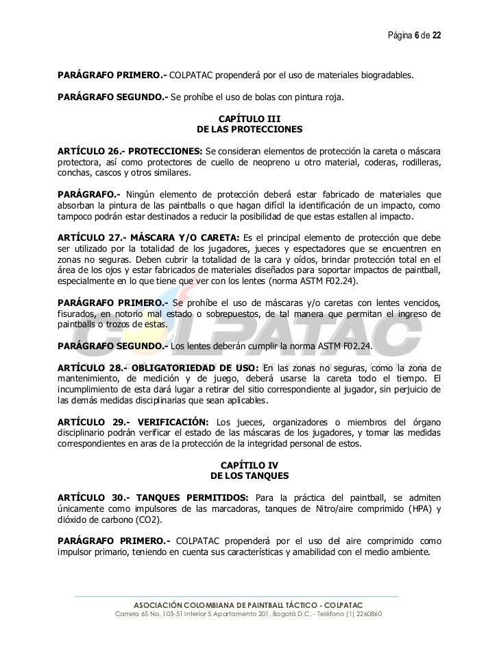 Página 6 de 22PARÁGRAFO PRIMERO.- COLPATAC propenderá por el uso de materiales biogradables.PARÁGRAFO SEGUNDO.- Se prohíbe...